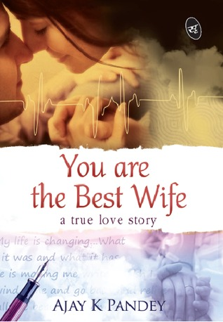 You are the Best Wife - Ajay K Pandey Image