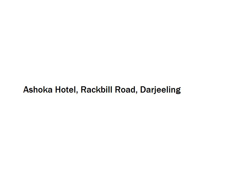 Ashoka Hotel - Rackbill Road - Darjeeling Image