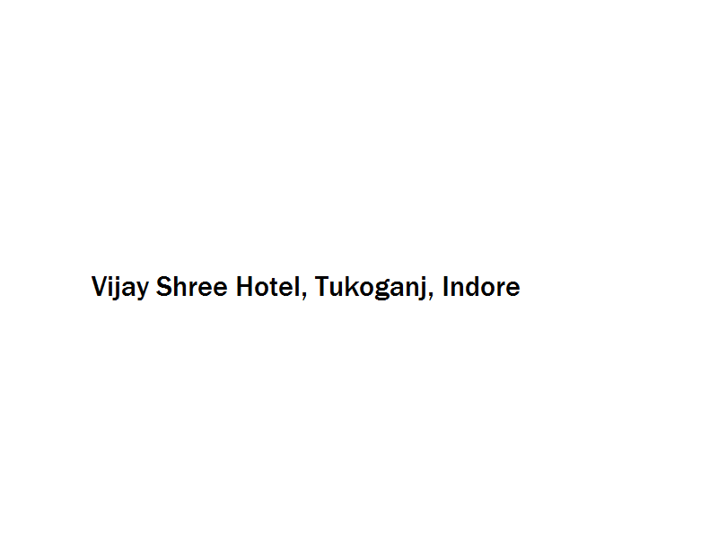Vijay Shree Hotel - Tukoganj - Indore Image