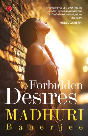Forbidden Desires - Madhuri Banerjee Image