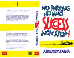 No Parking No Halt: Success Non Stop - Abhishek Ratna Image