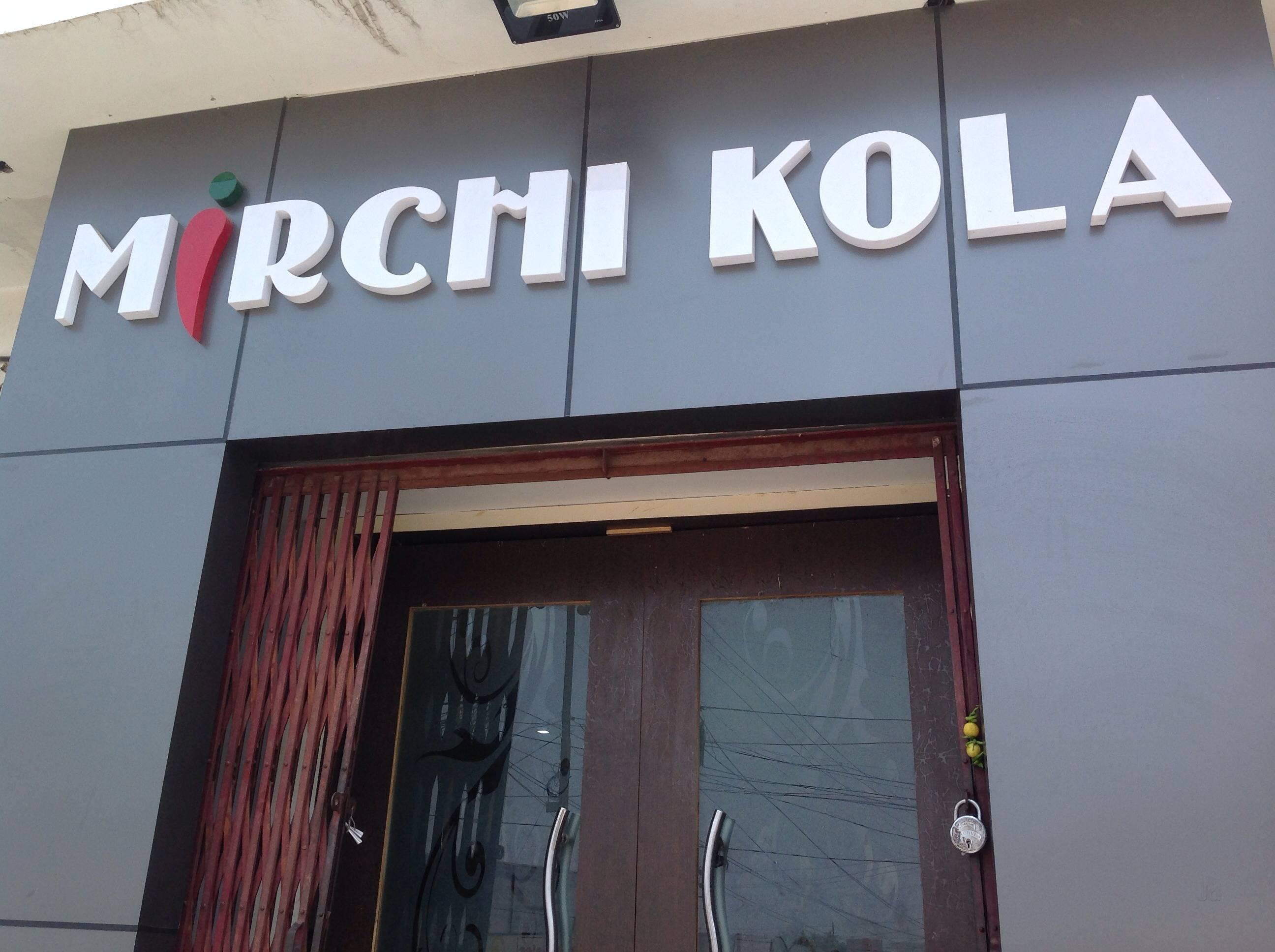 Mirchi Kola - Aashiana - Lucknow Image