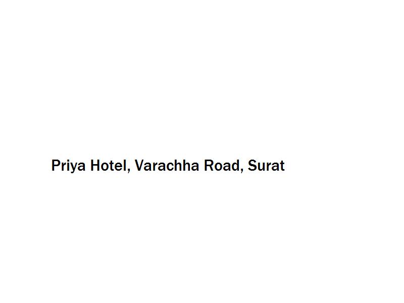 Priya Hotel - Varachha Road - Surat Image
