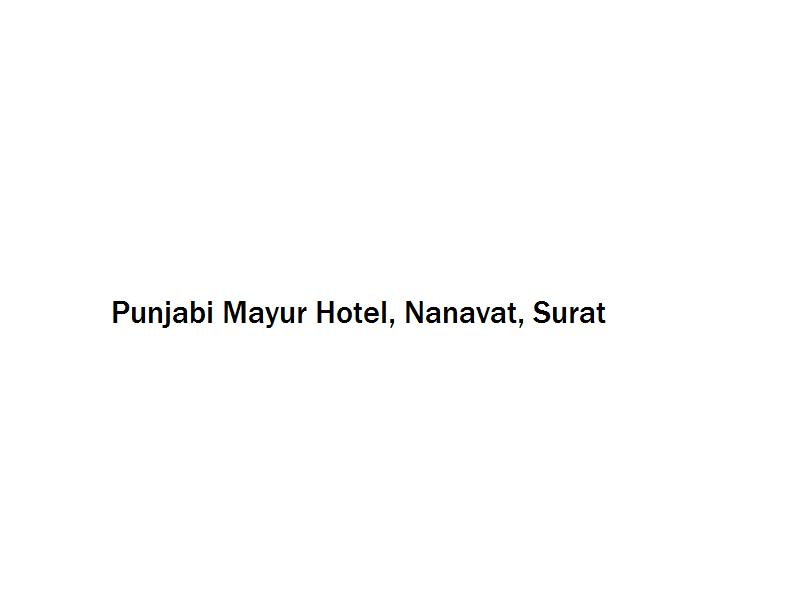 Punjabi Mayur Hotel - Nanavat - Surat Image