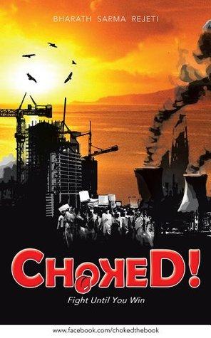 CHOKED!: Fight Until You Win - Bharath Sarma Rejeti Image