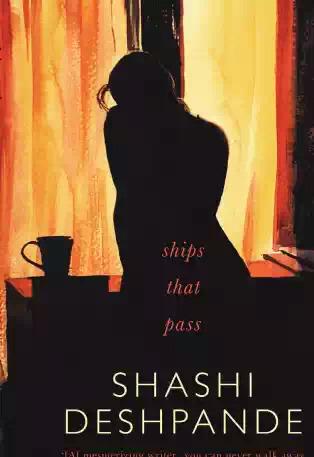 Ships That Pass - Shashi Deshpande Image