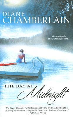 The Bay At Midnight - Diane Chamberlain Image