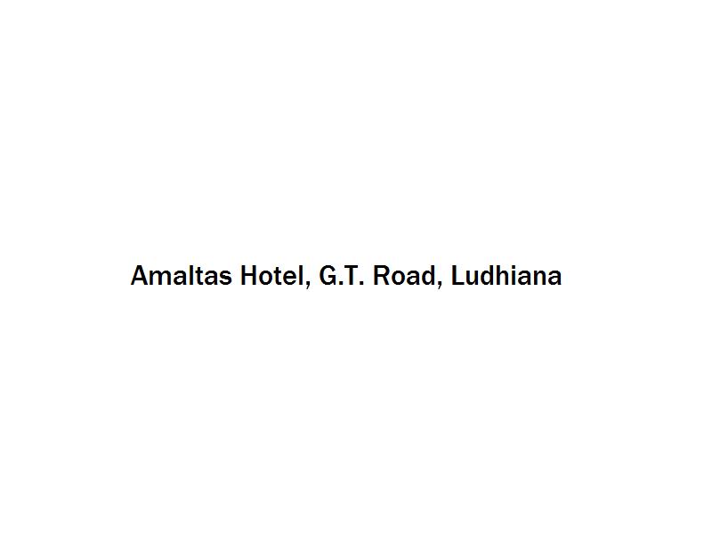Amaltas Hotel - G.T. Road - Ludhiana Image