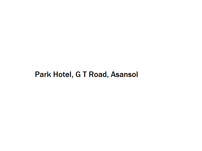 Park Hotel - G T Road - Asansol Image