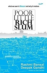 Poor Little Rich Slum - Rashmi Bansal Image