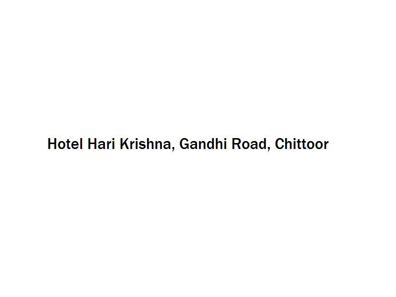 Hotel Hari Krishna - Gandhi Road - Chittoor Image