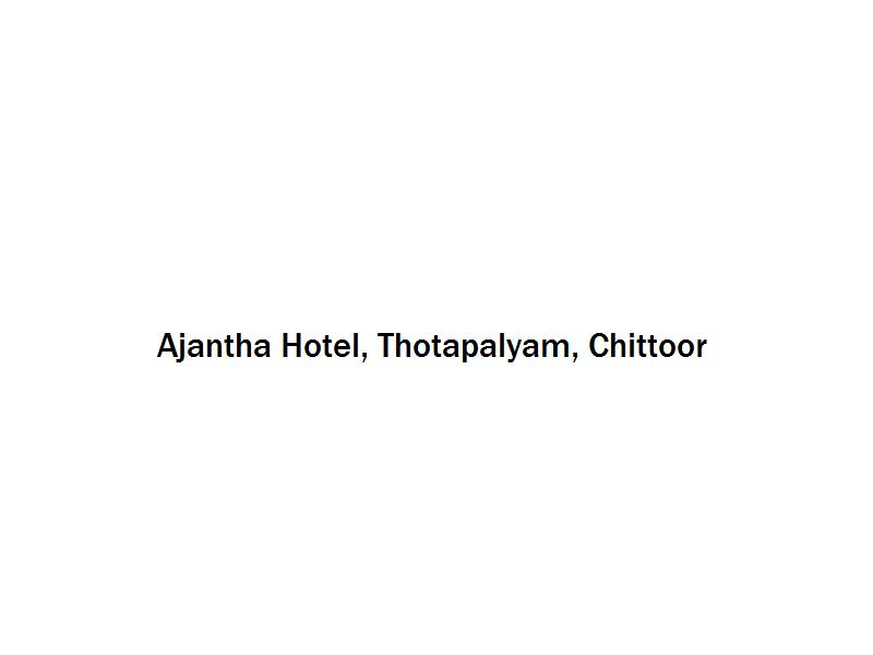 Ajantha Hotel - Thotapalyam - Chittoor Image