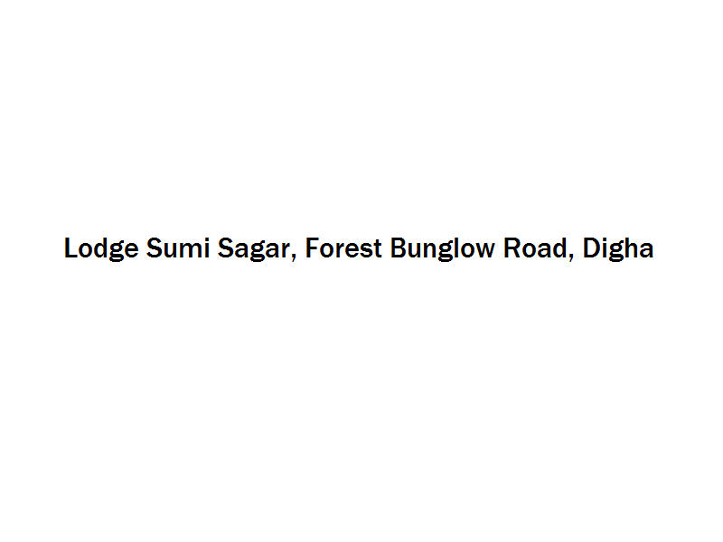 Lodge Sumi Sagar - Forest Bunglow Road - Digha Image