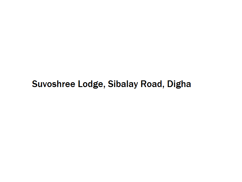 Suvoshree Lodge - Sibalay Road - Digha Image