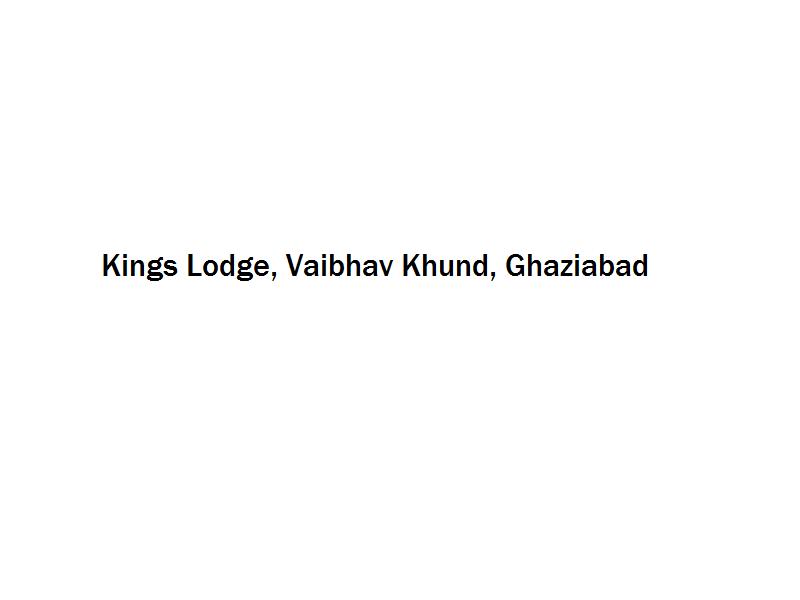 Kings Lodge - Vaibhav Khund - Ghaziabad Image