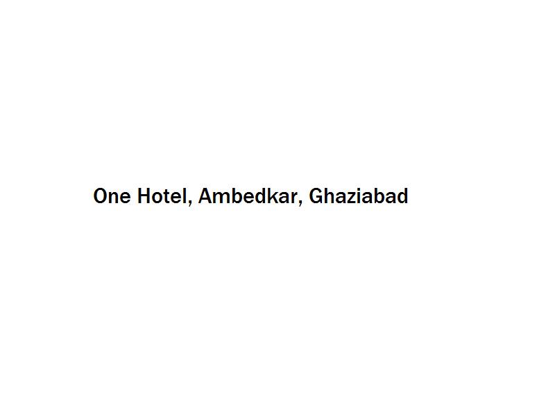 One Hotel - Ambedkar - Ghaziabad Image