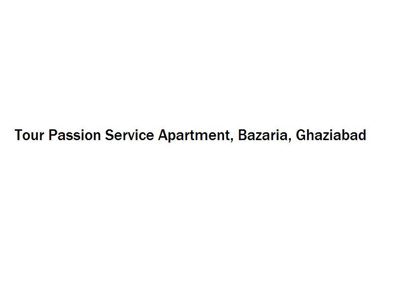 Tour Passion Service Apartment - Bazaria - Ghaziabad Image