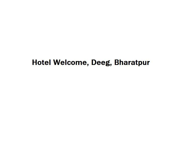 Hotel Welcome - Deeg - Bharatpur Image