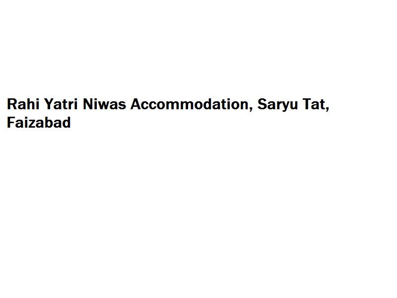 Rahi Yatri Niwas Accommodation - Saryu Tat - Faizabad Image