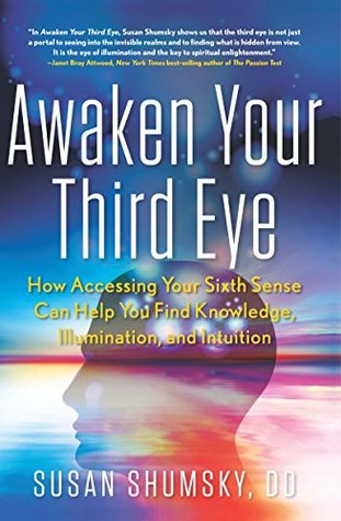 Awaken Your Third Eye - Susan Shumsky Image
