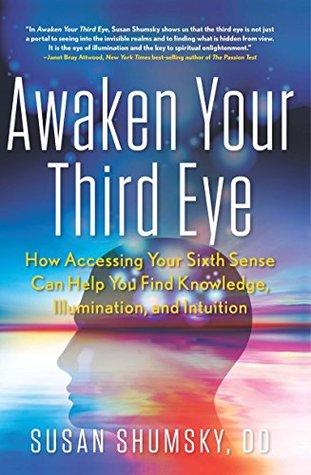 Awaken Your Third Eye - Susan Shumsky Image
