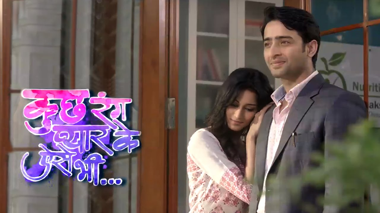 KUCH RANG PYAR KE AISE BHI - Review, Serial, episodes, tv