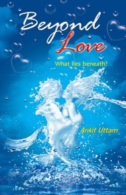 Beyond Love - Ankit Uttam Image