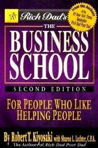 The Business School For People Who Like Helping People - Robert T. Kiyosaki Image