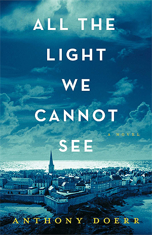 All the Light We Cannot See - Anthony Doerr Image