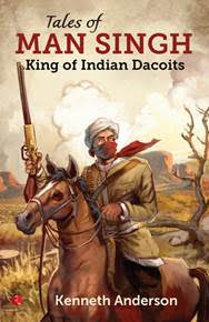 Tales of Man Singh - Kenneth Anderson Image