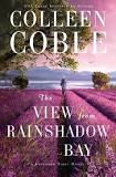 The View from Rainshadow Bay - Colleen Coble Image