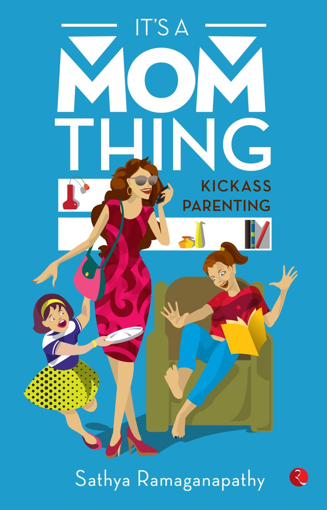 It's a Mom Things - Sathya Ramaganapathy Image