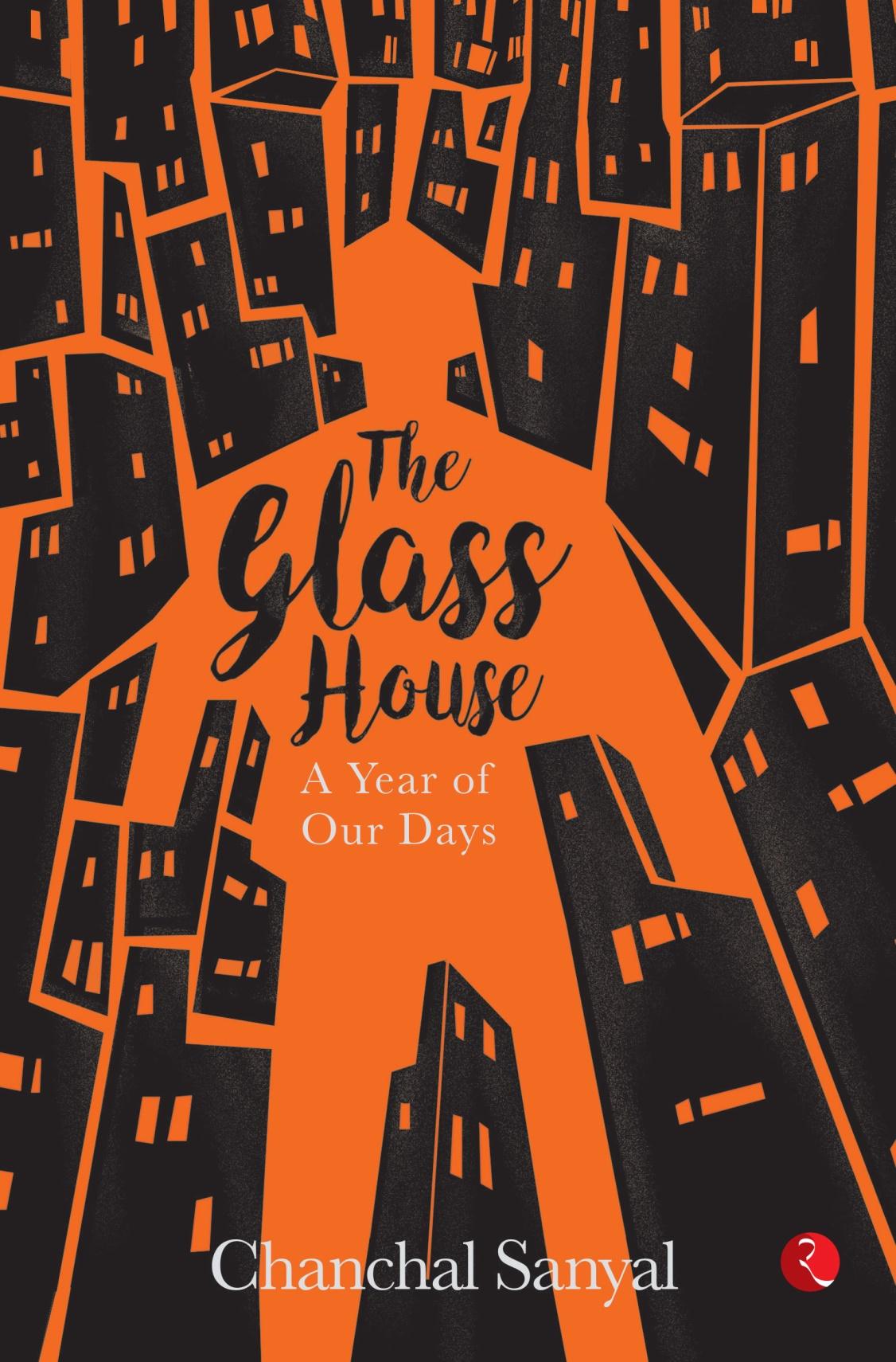 The Glass House - Chanchal Sanyal Image