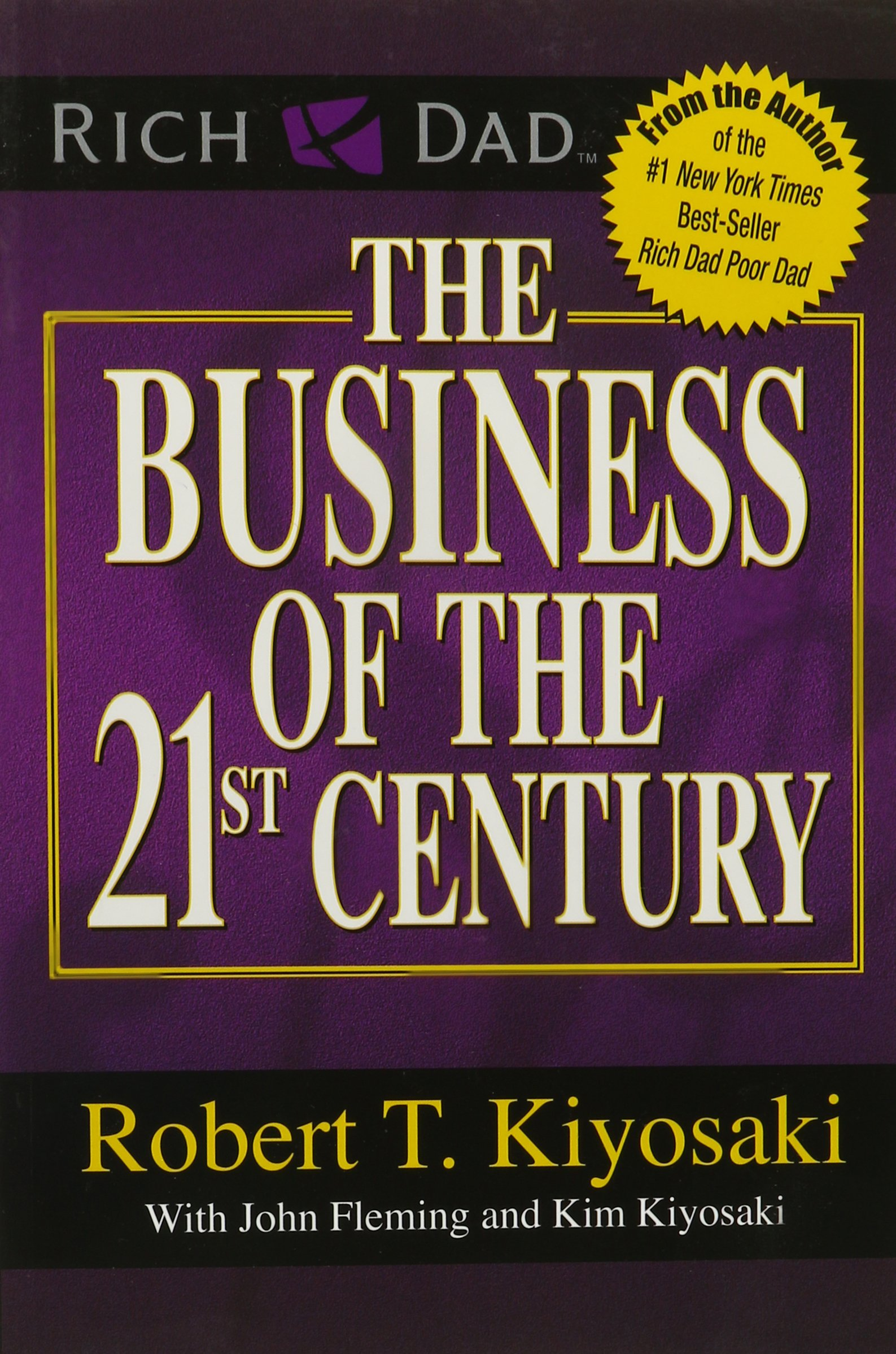 The Business of the 21st Century - Robert Kiyosaki Image