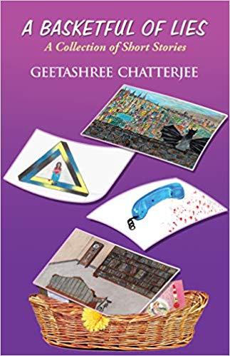 A Basketful of Lies - Geetashree Chatterjee Image