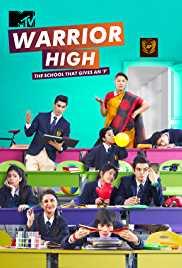 WARRIOR HIGH - Reviews, Tv Serials, Tv episodes, Tv shows, Story