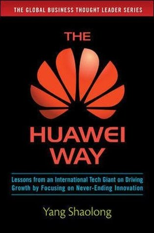 The Huawei Way - Yang Shaolong Image