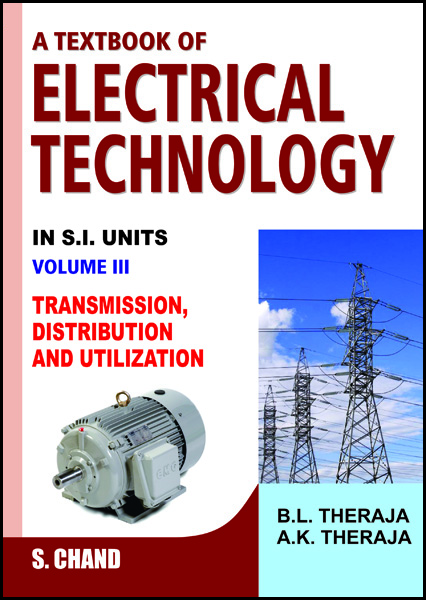 Textbook of Electrical Technology on Transmission, Distribution and Utilization - A K Theraja Image