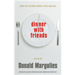 Dinner With Friends - Donald Margulies