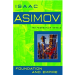 Foundation And Empire - Isaac Asimov