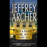 Not A Penny More Not A Penny Less - Jeffrey Archer