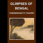 Glimpses Of Bengal - Rabindranath Tagore