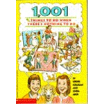 1,001 Things To Do When There