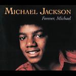 Forever, Michael - Michael Jackson