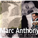 When I Dream at Night - Marc Anthony