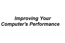 Improving Your Computer