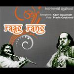 Raag Rang Saxophone & Flute - Kadri Gopalnath & Pravin Godkhindi