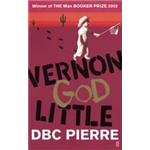 Vernon God Little - DBC Pierre
