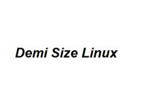 Demi Size Linux