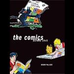 Comics Before 1945, The - Brian Walker